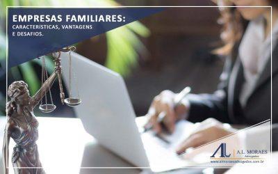 Empresas Familiares: Características, Vantagens e Desafios.