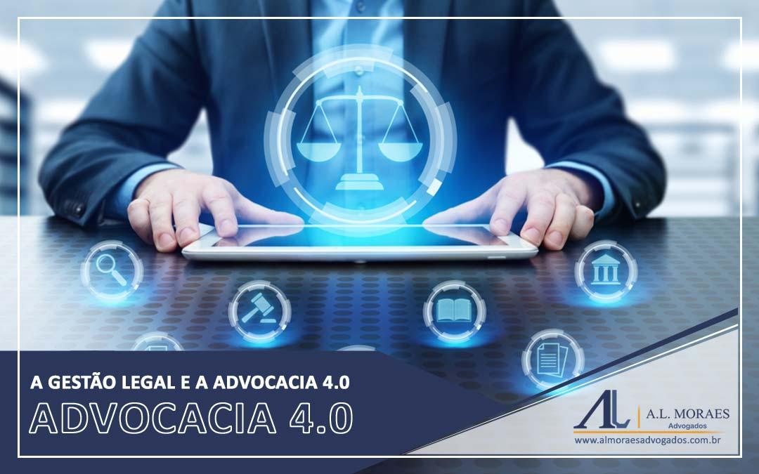A Gestão Legal e a Advocacia 4.0
